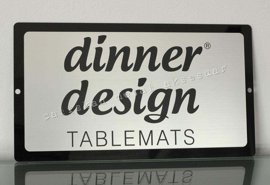 Tabela, Dinner Design